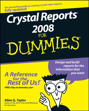 Crystal Reports® 2008 For Dummies®