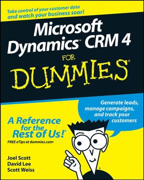 Microsoft Dynamics™ CRM 4 For Dummies®