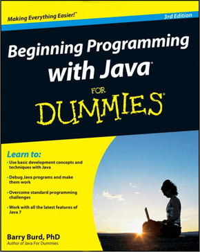 Beginning Programming with Java For Dummies, 3rd Edition