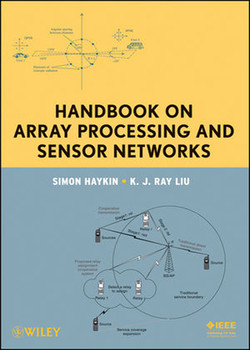 Handbook on Array Processing and Sensor Networks