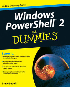 Windows PowerShell™ 2 For Dummies®