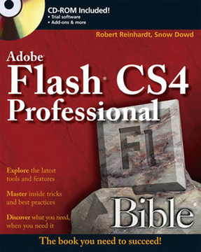 Adobe® Flash® CS4 Professional Bible