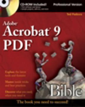 Adobe® Acrobat® 9 PDF Bible