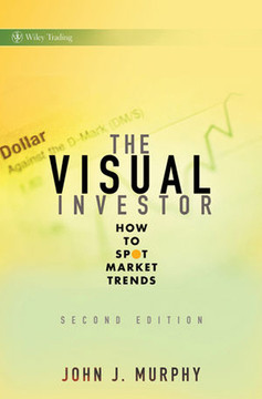 The Visual Investor: How to Spot Market Trends, Second Edition