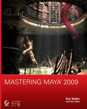 Mastering Maya® 2009