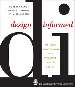 Design Informed: Driving Innovation with Evidence-Based Design