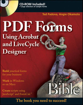 PDF Forms Using Acrobat® and LiveCycle® Designer Bible [Book]