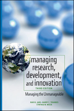 Managing Research, Development, and Innovation: Managing the Unmanageable, Third Edition