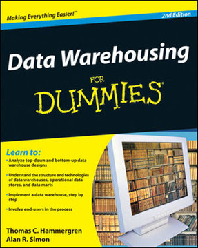 Data Warehousing For Dummies®, 2nd Edition