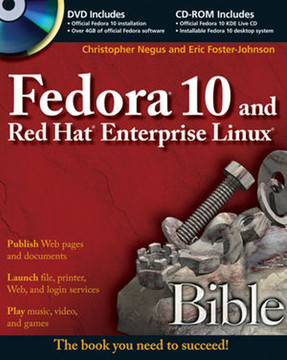 Fedora® 10 and Red Hat® Enterprise Linux® Bible