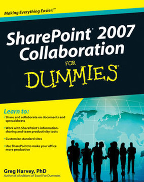 SharePoint® 2007 Collaboration For Dummies®