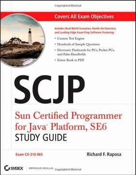SCJP: Sun Certified Programmer for Java® Platform, SE6, Study Guide