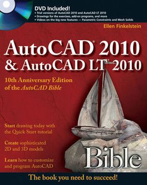 AutoCAD® 2010 and AutoCAD LT® 2010 Bible [Book]