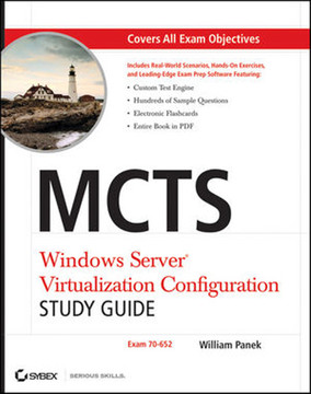 MCTS Windows Server® Virtualization Configuration: Study Guide