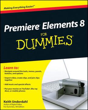 Premiere® Elements 8 For Dummies®