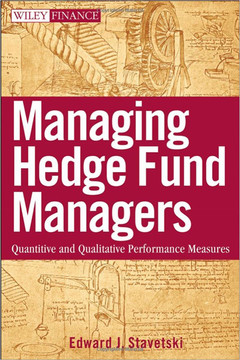 Managing Hedge Fund Managers: Quantitative and Qualitative Performance Measures