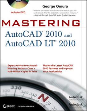 Mastering AutoCAD® 2010 and AutoCAD LT® 2010