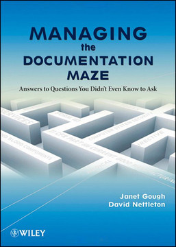 Managing the Documentation Maze: Answers to Questions You Didn't Even Know to Ask