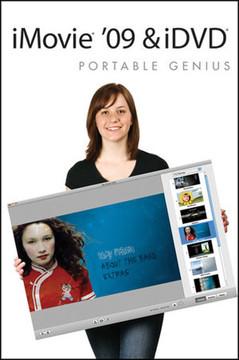 iMovie® '09 and iDVD® Portable Genius