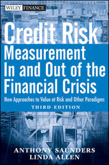 Credit Risk Measurement In and Out of the Financial Crisis: New Approaches to Value at Risk and Other Paradigms, Third Edition