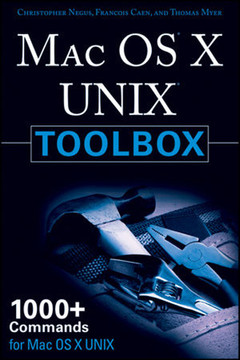 MAC OS® X UNIX® Toolbox: 1000+ Commands for the Mac OS® X