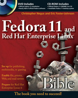 Fedora® 11 and Red Hat® Enterprise Linux® Bible
