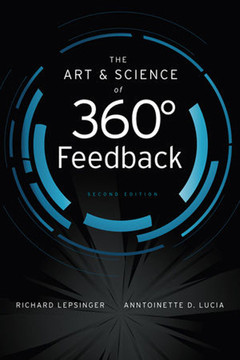 The Art and Science of 360-Degree Feedback, Second Edition