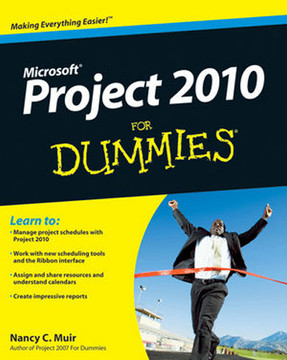 Project 2010 For Dummies®