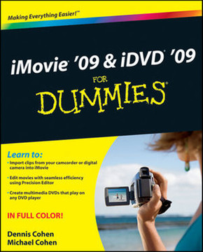 iMovie® '09 & iDVD® '09® For Dummies®