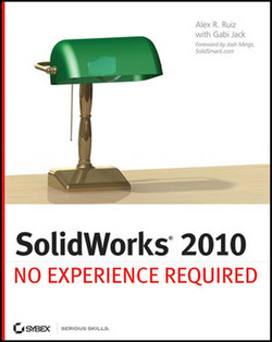 SolidWorks® 2010: No Experience Required™