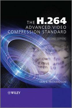 The H.264 Advanced Video Compression Standard, Second Edition