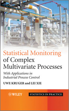 Statistical Monitoring of Complex Multivariate Processes: With Applications in Industrial Process Control