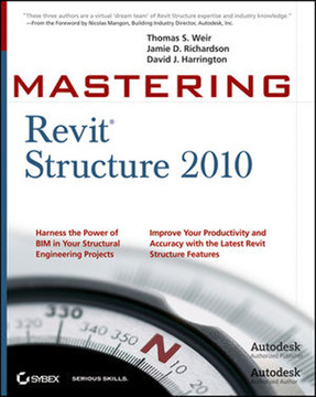 Mastering Revit® Structure 2010