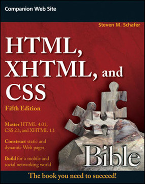 HTML, XHTML, and CSS Bible, Fifth Edition
