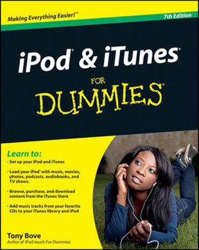 iPod® and iTunes® for Dummies®, 7th Edition