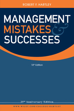 Management Mistakes and Successes, Tenth Edition