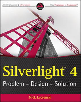 SilverlightTM 4 Problem — Design — Solution