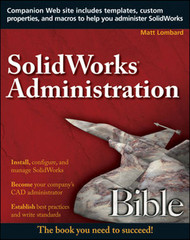 SolidWorks® Administration Bible