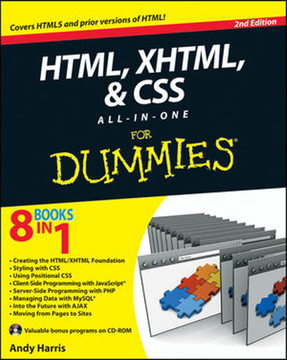 HTML, XHTML, & CSS All-in-One For Dummies®, 2nd Edition