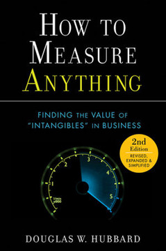 "How to Measure Anything: Finding the Value of ""Intangibles"" in Business, Second Edition"