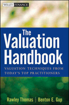 The Valuation Handbook: Valuation Techniques from Today's Top Practitioners