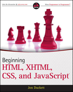 Beginning HTML, XHTML, CSS, and JavaScript®