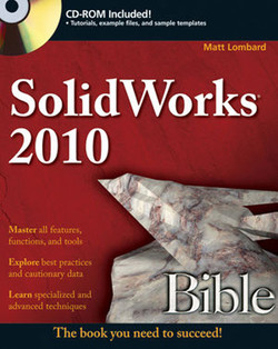 SolidWorks® 2010 Bible