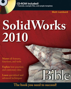 SolidWorks® 2010 Bible [Book]