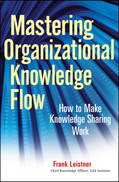 Mastering Organizational Knowledge Flow