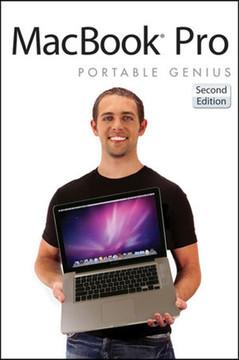 MacBook Pro® Portable Genius, 2nd Edition