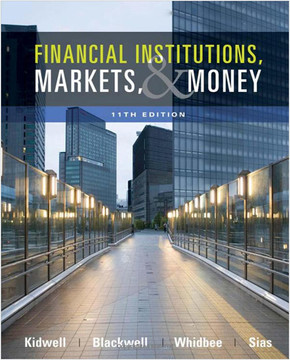 Financial Institutions, Markets, and Money, Eleventh Edition