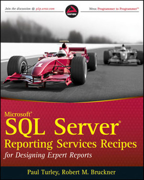 Microsoft® SQL Server® Reporting Services Recipes: for Designing Expert Reports