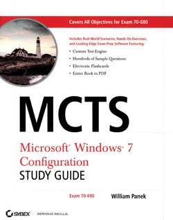 MCTS Windows® 7 Configuration Study Guide: Exam 70-680