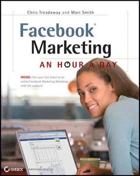 Facebook® Marketing: An Hour a Day